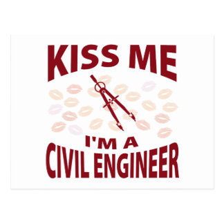 Kiss Me I'm A Civil Engineer Postcard