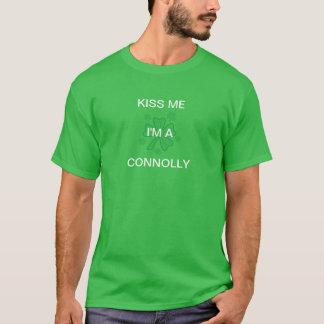 Kiss Me I'm A Connolly T-Shirt