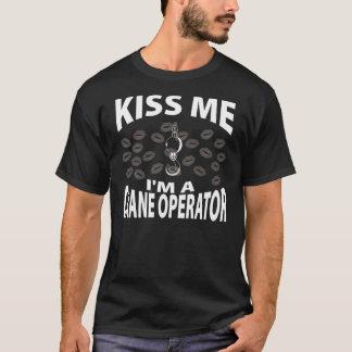 Kiss Me I'm A Crane Operator T-Shirt
