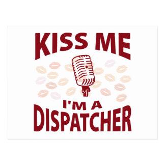 Kiss Me I'm A Dispatcher Post Card
