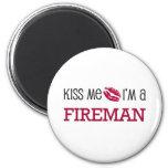 Kiss Me I'm a FIREMAN