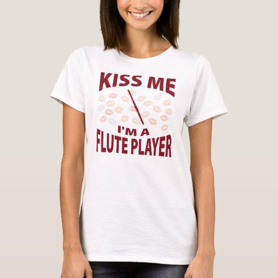 Kiss Me I'm A Flute Player T-Shirt
