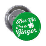 Kiss Me I'm A Ginger! Pinback Buttons