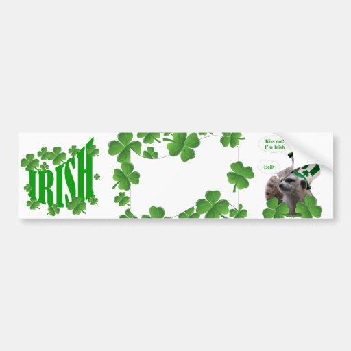 Kiss me I'm a Irish meerkat design Bumper Stickers