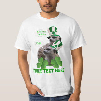 Kiss me I'm a Irish meerkat design T-Shirt