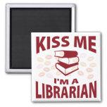 Kiss Me I'm A Librarian Magnet
