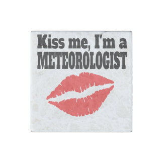 Kiss Me I'm A Meteorologist Stone Magnet