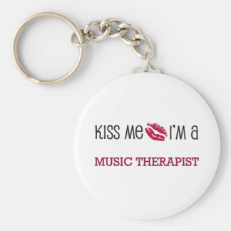 Kiss Me I'm a MUSIC THERAPIST Basic Round Button Key Ring