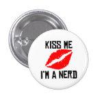 Kiss Me I'm A Nerd Badges