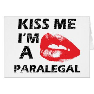 Kiss me i'm a paralegal greeting card