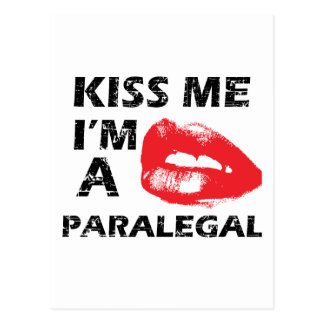 Kiss me i'm a paralegal postcard