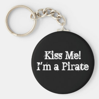 Kiss Me! I'm a Pirate Basic Round Button Key Ring
