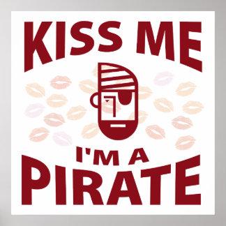Kiss Me I'm A Pirate Poster