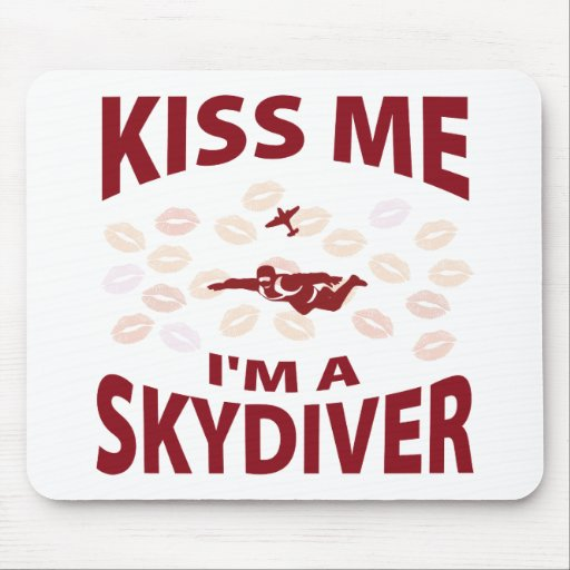 Kiss Me I'm A Skydiver Mouse Mats