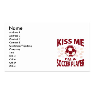 Kiss Me I'm A Soccer Player Business Card Templates
