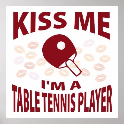 Kiss Me I'm A Table Tennis Player Print