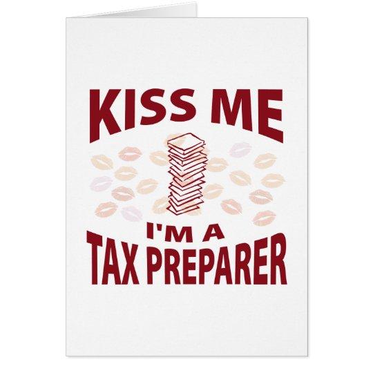 Kiss Me I'm A Tax Preparer Card