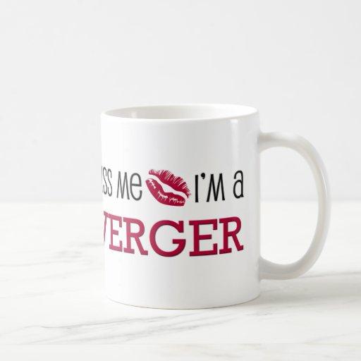 Kiss Me I'm a VERGER Mugs