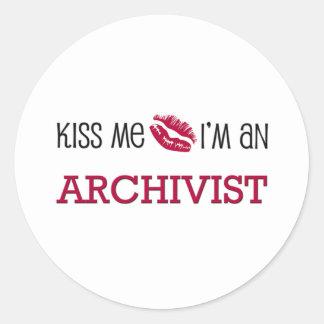 Kiss Me I'm an ARCHIVIST Classic Round Sticker