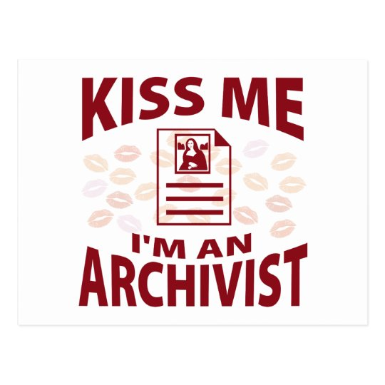 Kiss Me I'm An Archivist Postcard