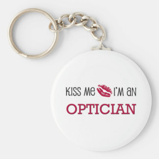 Kiss Me I'm an OPTICIAN Basic Round Button Key Ring