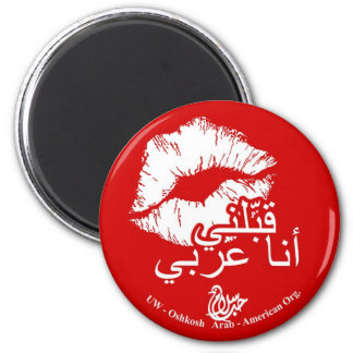 Kiss Me I'm Arabic Magnet