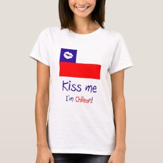 Kiss me, I'm Chilean! T-Shirt