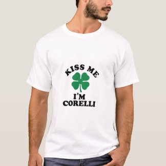 Kiss me, Im CORELLI T-Shirt