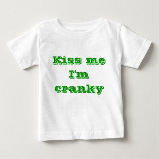 Kiss me I'm cranky Tshirts