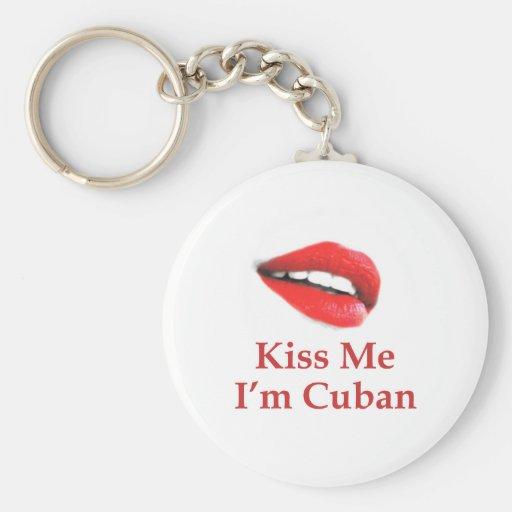Kiss Me I'm Cuban Key Chains
