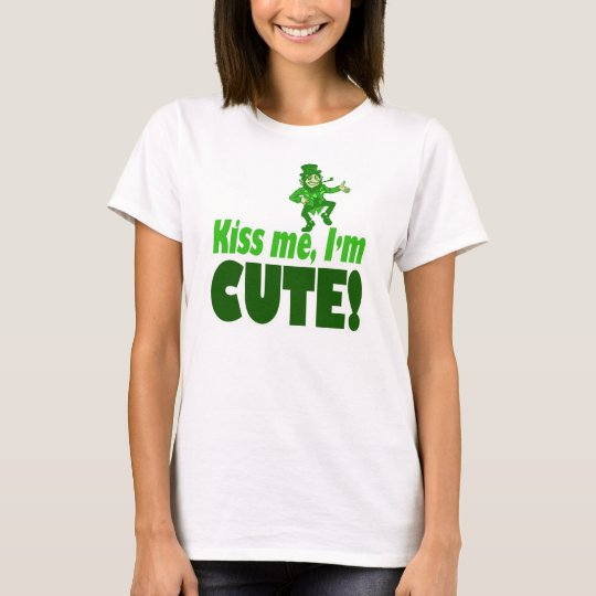 Kiss Me I'm Cute T-Shirt