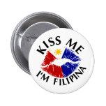 Kiss Me I'm Filipina 6 Cm Round Badge