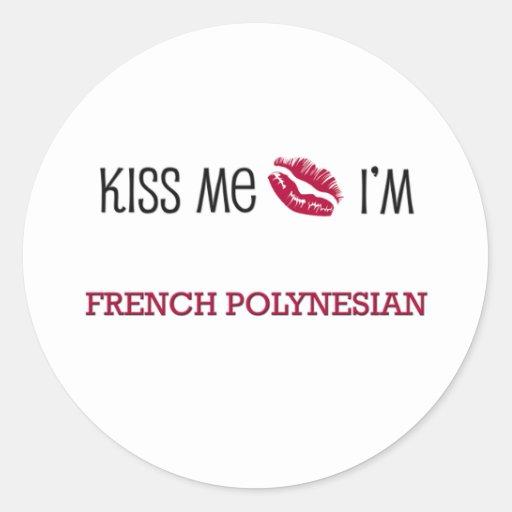 Kiss Me I'm FRENCH POLYNESIAN Sticker