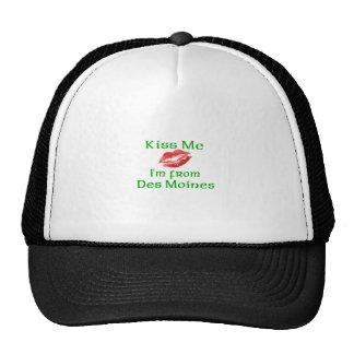 Kiss Me I'm from Des Moine Mesh Hats