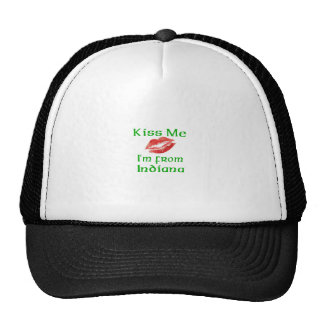 Kiss Me I'm from Indiana Trucker Hat