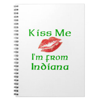Kiss Me I'm from Indiana Note Book