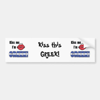 Kiss Me I'm Greek Bumper Sticker
