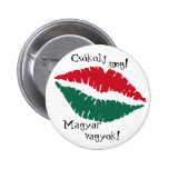 Kiss me! I'm Hungarian! Button