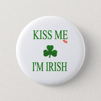 Kiss Me Im Irish 6 Cm Round Badge