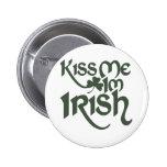 Kiss me Im Irish 6 Cm Round Badge