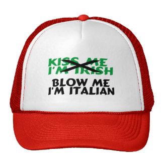 Kiss Me Im Irish Blow Me Im Italian Cap