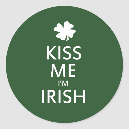 Kiss me Im Irish Classic Round Sticker