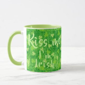Kiss me I'm Irish ~ Coffee|Tea Mug