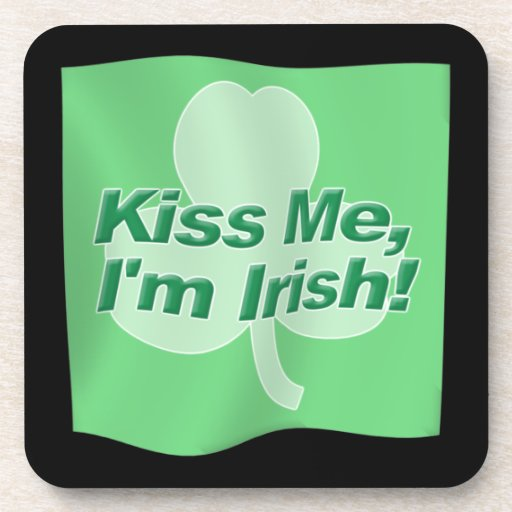 Kiss Me Im Irish Flag Drink Coaster