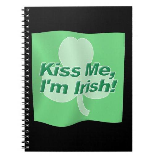 Kiss Me Im Irish Flag Spiral Note Books