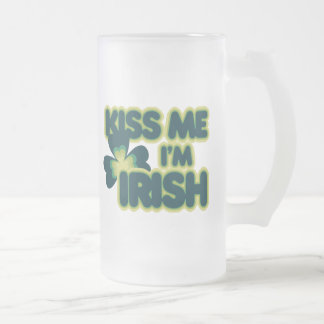 Kiss me Im Irish Frosted Glass Beer Mug