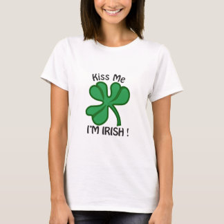 Kiss Me, Im Irish! T-Shirt