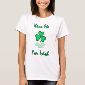Kiss Me, Im Irish T-Shirt