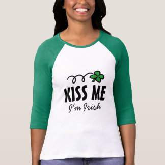 Kiss me i'm Irish t shirt for women with clover