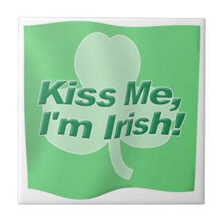 Kiss Me Im Irish Ceramic Tile